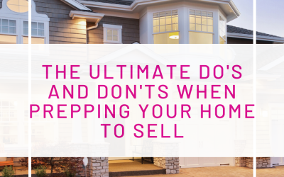 5 Do's and Don'ts When Prepping Your Home to Sell